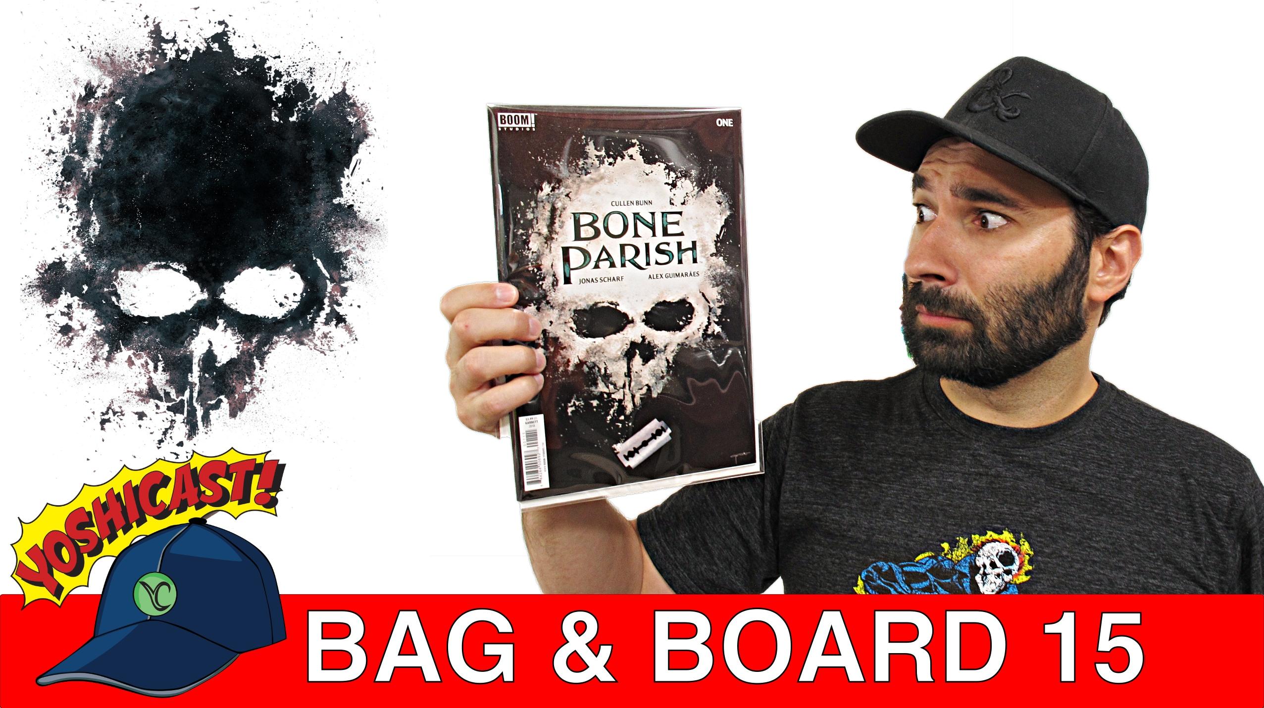 Bag & Board 15 | Bone Parish, Venom, Fantastic Four, X-Men, Spider-Man