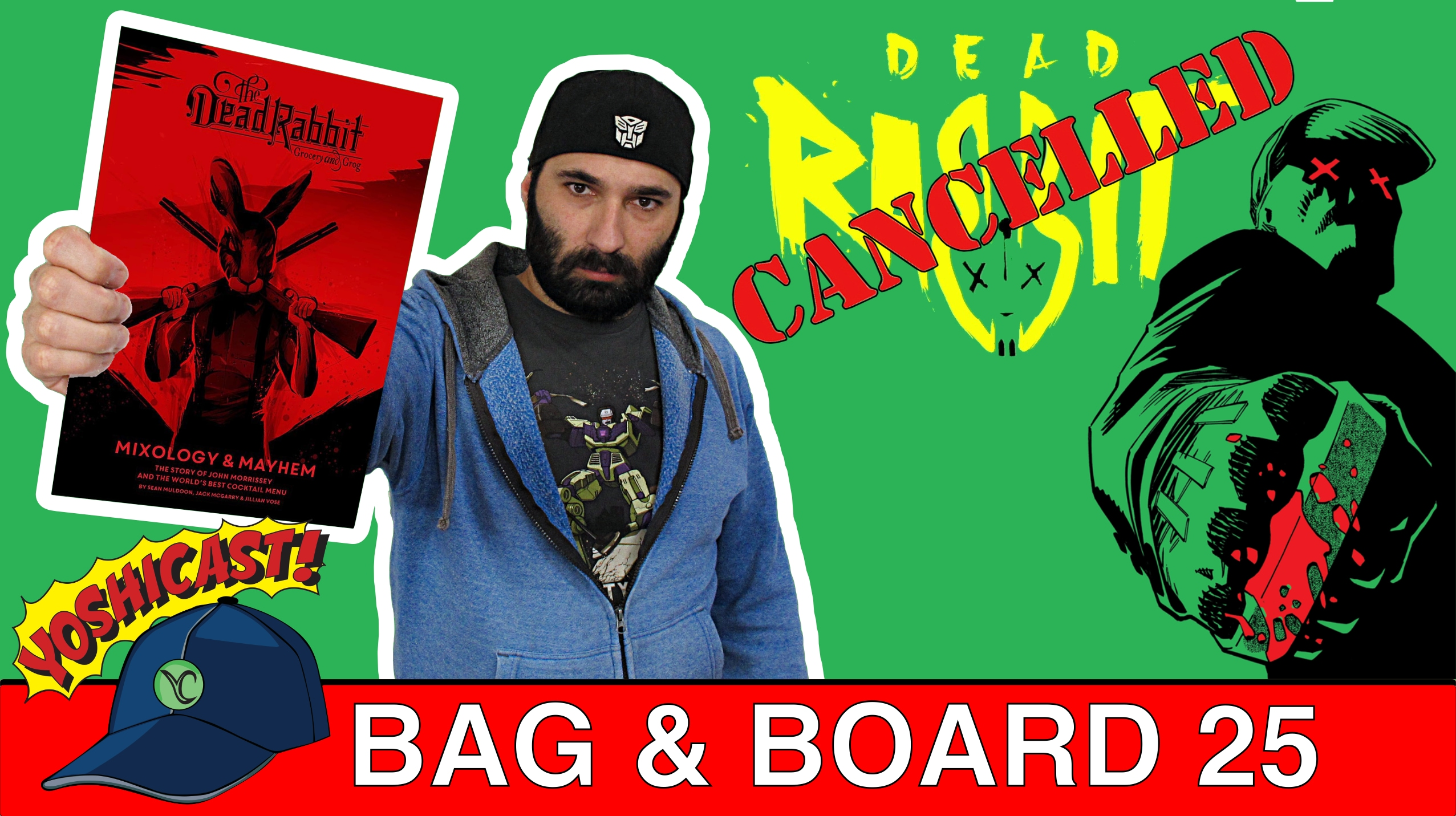 Bag & Board 25 | Dead Rabbit No More, Sleepwalker, Spider-Man, Mars Attacks, GoBots