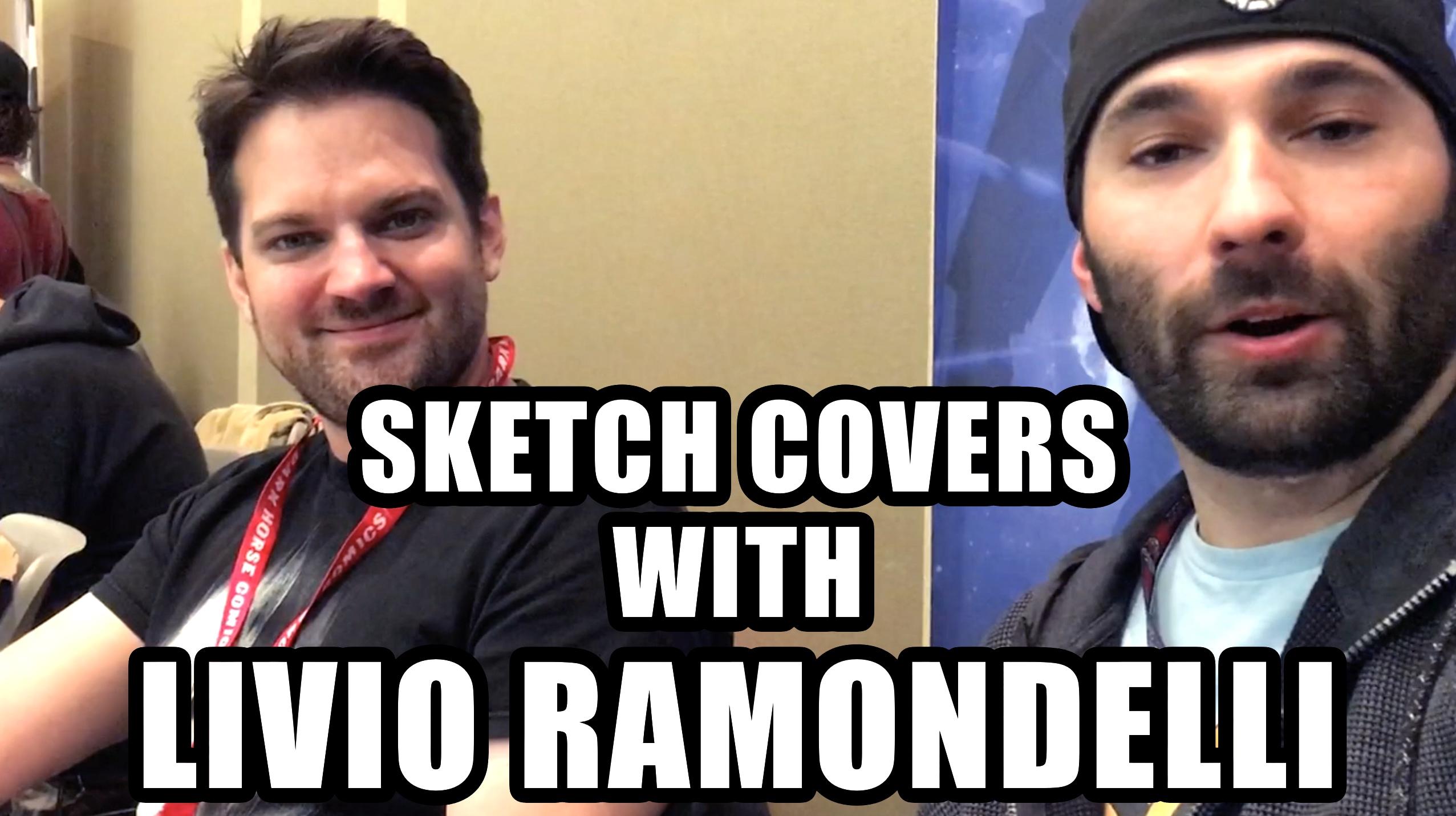 Sketch Covers With Livio Ramondelli