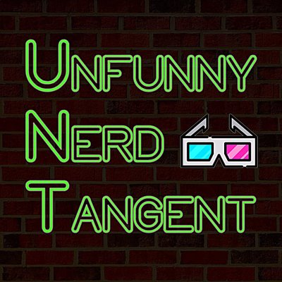 Guesting On Unfunny Nerd Tangent