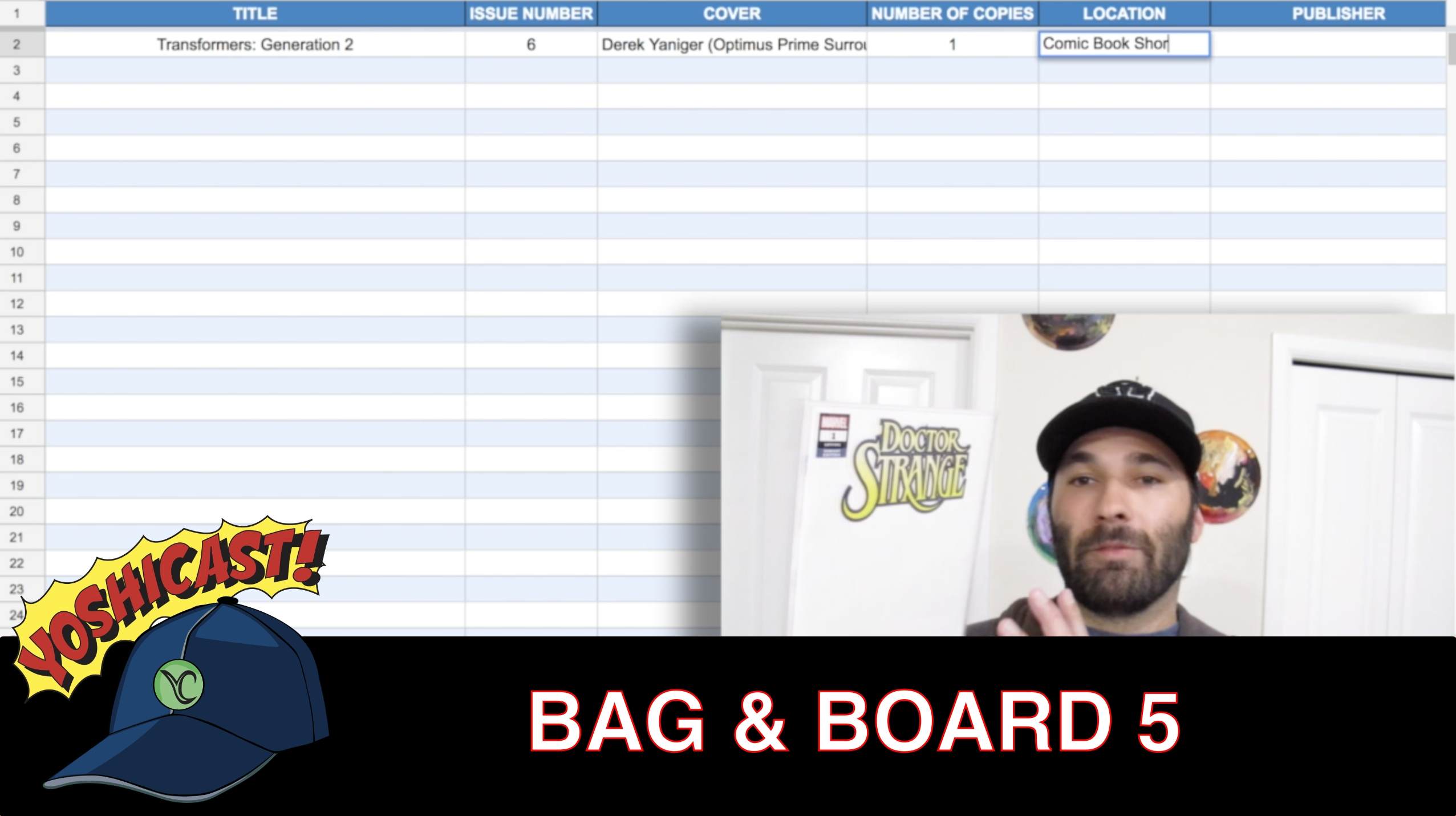 Bag & Board 5 | Comic Book Haul And My Comic Book Spreadsheet