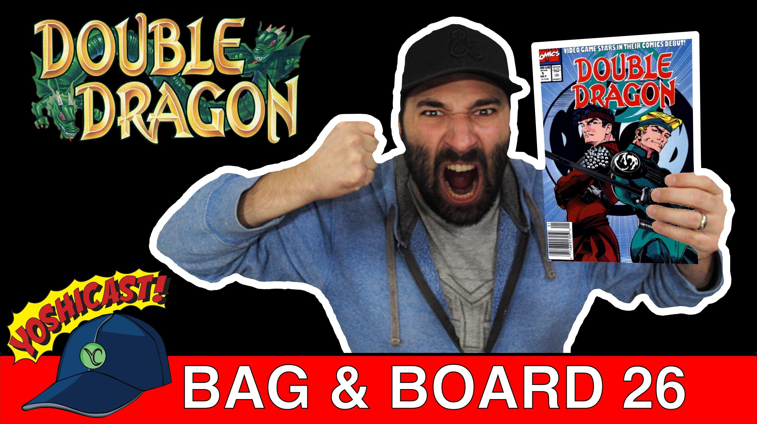 Bag & Board 26 | Double Dragon, Wonder Woman, Uncanny X-Men, Spider-Man, Dawn, Gen 13